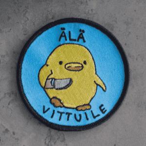 """Kuva haalarimerkistä """"Älä v*ttuile"""""""
